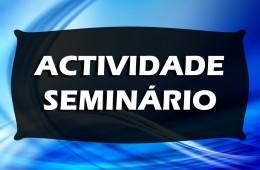 Actividade: Seminário